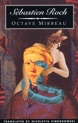 Sebastien Roch - Mirbeau, Octave, and Last, First, and Simborowski, Nicoletta (Translated by)