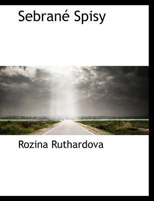 Sebran Spisy - Ruthardova, Rozina