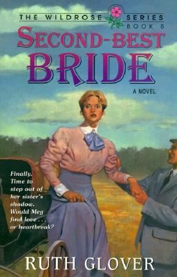 Second-Best Bride: Book 5 - Glover, Ruth