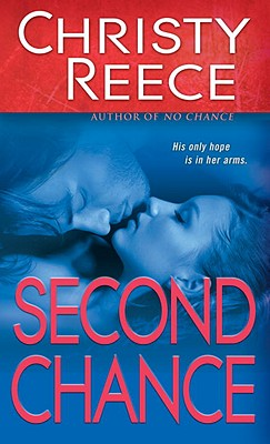 Second Chance - Reece, Christy