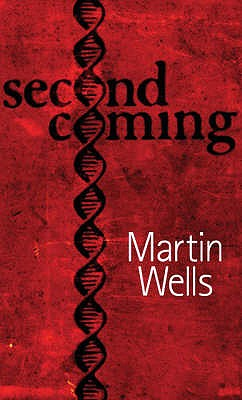 Second Coming - Wells, Martin