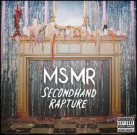 Secondhand Rapture - MS MR