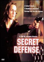 Secret Defense - Jacques Rivette