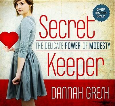 Secret Keeper: The Delicate Power of Modesty - Gresh, Dannah