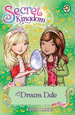 Secret Kingdom: Dream Dale: Book 9 - Banks, Rosie