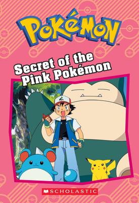 Secret of the Pink Pokémon (Pokémon: Chapter Book) - West, Tracey
