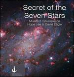 Secret of the Seven Stars: Music of Hope Lee & David Eagle