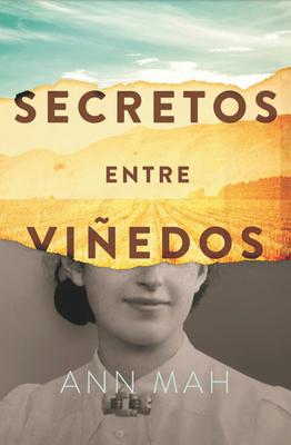 Secretos Entre Vi±edos - Mah, Ann