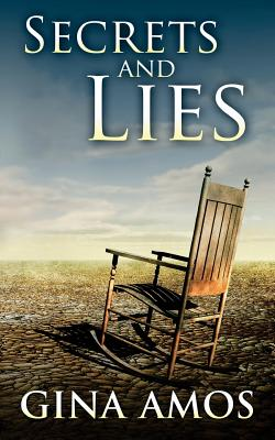 Secrets and Lies - Amos, Gina