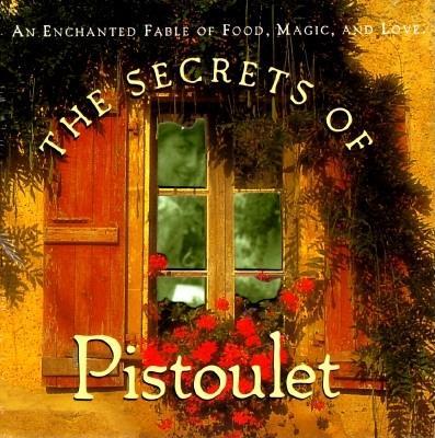 Secrets of Pistoulet -