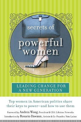 Secrets of Powerful Women: Leading Change for a New Generation - Wong, Andrea