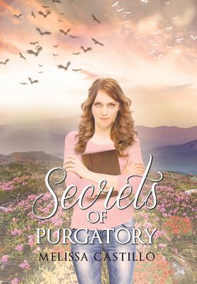 Secrets of Purgatory - Castillo, Melissa