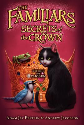Secrets of the Crown - Epstein, Adam Jay, and Jacobson, Andrew