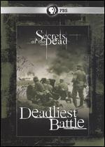 Secrets of the Dead: Deadliest Battle