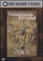 Secrets of the Dead: Michelangelo Revealed - Fabrizio Ruggirello