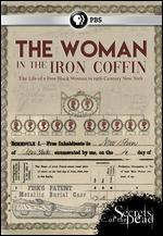 Secrets of the Dead: The Woman in the Iron Coffin