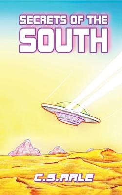 Secrets of the South - Arle, C S
