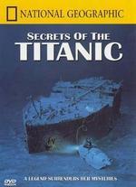 Secrets of the Titanic