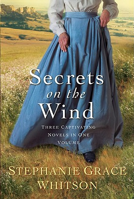 Secrets on the Wind, 3-In-1 - Whitson, Stephanie Grace