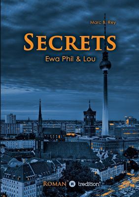 Secrets - Rey, Marc B