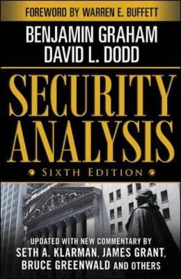 Security Analysis: Sixth Edition, Foreword by Warren Buffett - Graham, Benjamin, and Graham Benjamin, and Dodd David