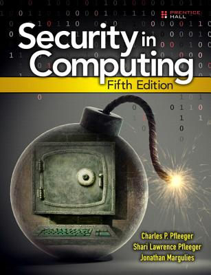 Security in Computing - Pfleeger, Charles P, and Pfleeger, Shari Lawrence, and Margulies, Jonathan