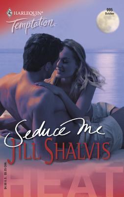 Seduce Me - Shalvis, Jill