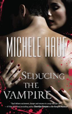 Seducing the Vampire - Hauf, Michele