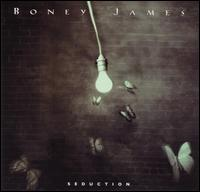 Seduction - Boney James