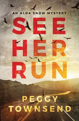 See Her Run - Townsend, Peggy