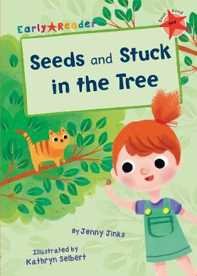 Seeds & Stuck in the Tree (Early Reader) - Jinks, Jenny