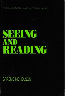 Seeing and Reading - Nicholson, Graeme