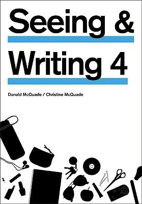 Seeing and Writing - McQuade, Donald, and McQuade, Christine