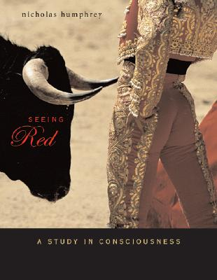 Seeing Red: A Study in Consciousness -