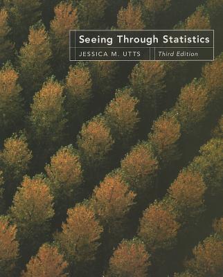 Seeing Through Statistics - Utts, Jessica M.