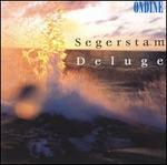 Segerstam: Deluge