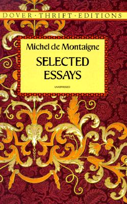 Selected Essays - Montaigne, Michel