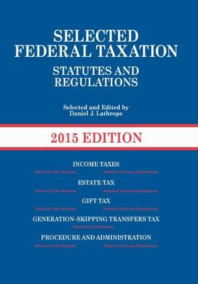 Selected Federal Taxation - Lathrope, Daniel J