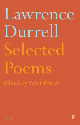 Selected Poems of Lawrence Durrell - Porter, Peter