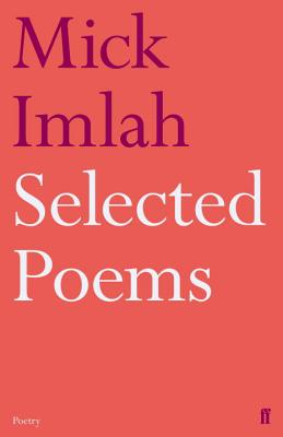Selected Poems of Mick Imlah - Imlah, Mick