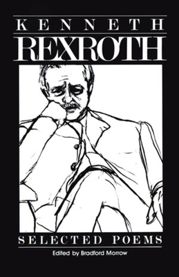 Selected Poems - Rexroth, Kenneth