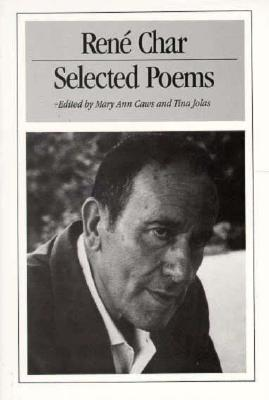 Selected Poems - Char, Rene, and Caws, Mary Ann (Editor), and Jolas, Tina (Editor)