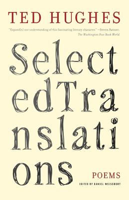 Selected Translations - Hughes, Ted