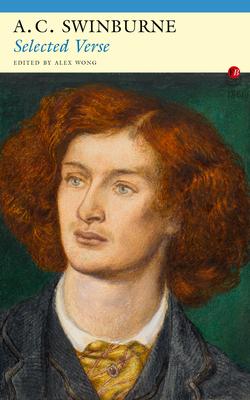 Selected Verse - Swinburne, Algernon Charles