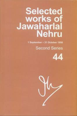 Selected Works of Jawaharlal Nehru (1 January - 31 March 1958): Second Series, Vol. 41 - Mukherjee, Aditya (Editor), and Mukherjee, Mridula (Editor)