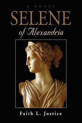 Selene of Alexandria - Justice, Faith L