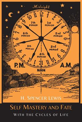 Self Mastery and Fate with the Cycles of Life - Lewis, H Spencer