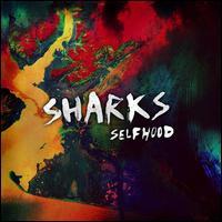Selfhood - Sharks