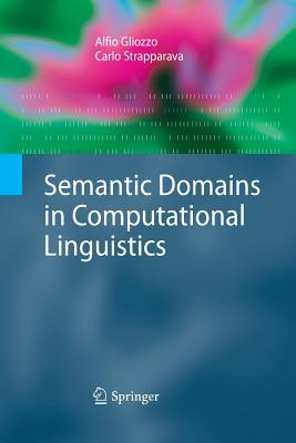 Semantic Domains in Computational Linguistics - Gliozzo, Alfio