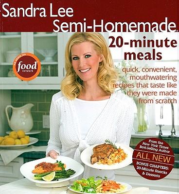 Semi-Homemade 20-Minute Meals - Lee, Sandra, Msc